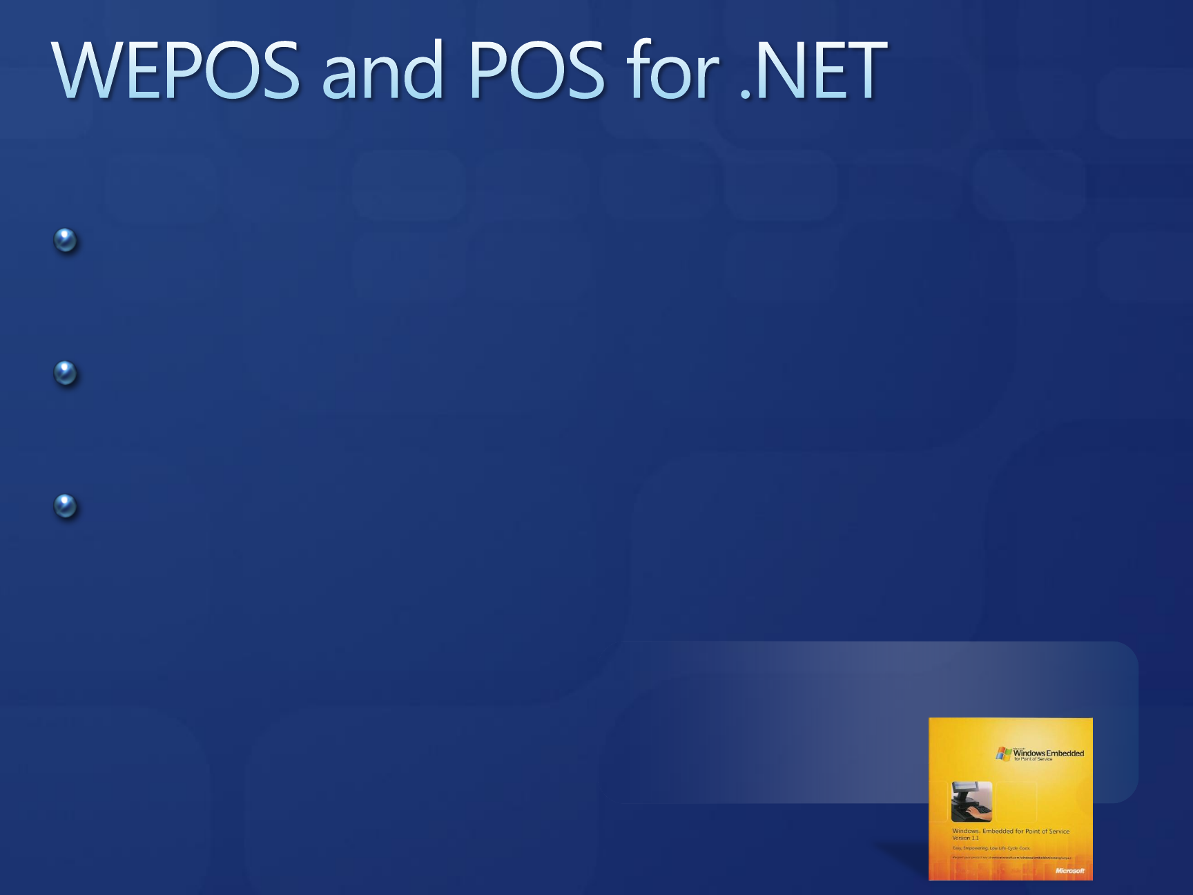 EXP402 Developing Point of Service (POS) Applications
