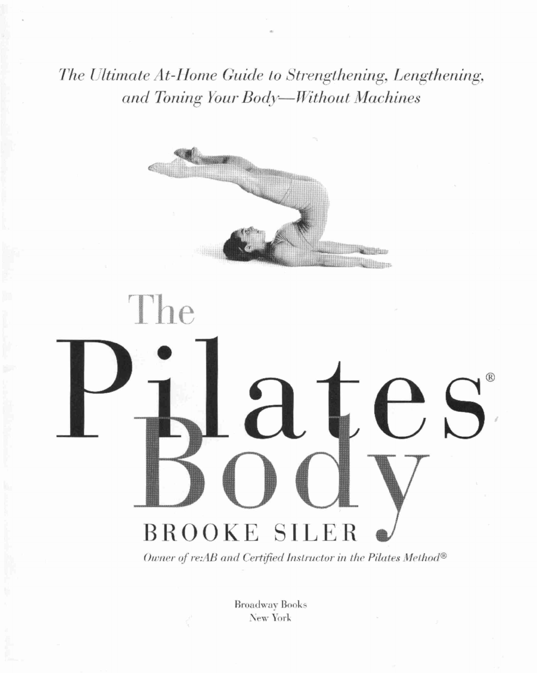 The Pilates Body By Siler Pdf Doent