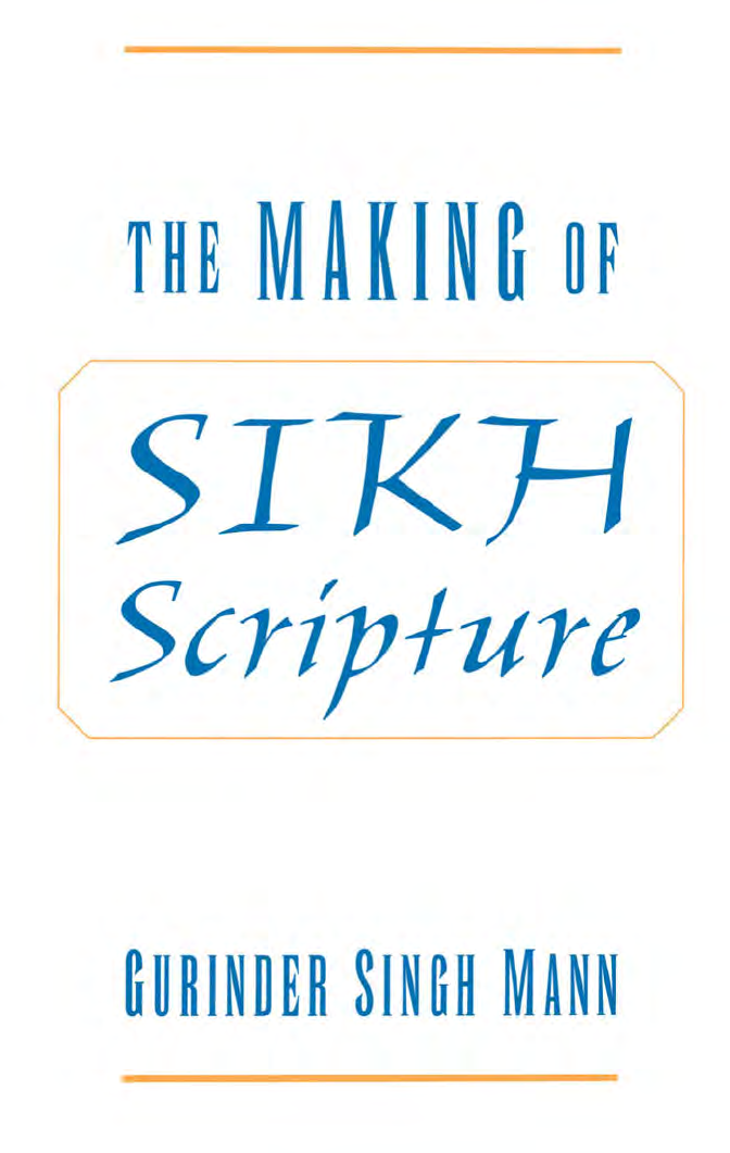 The Making of Sikh Scripture - [PDF Document]