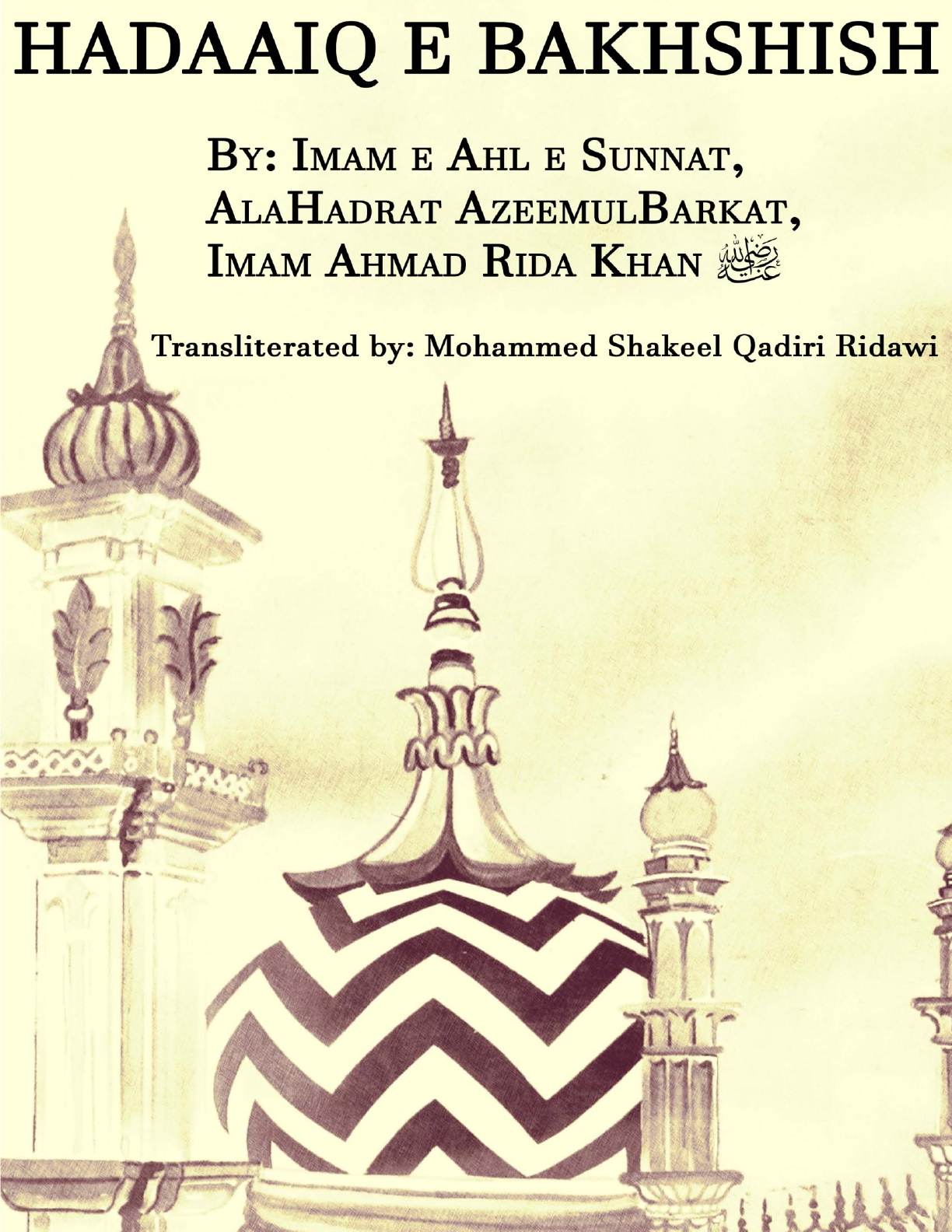 before you a transliteration of Hadaiq-e-Bakhshish of Imam