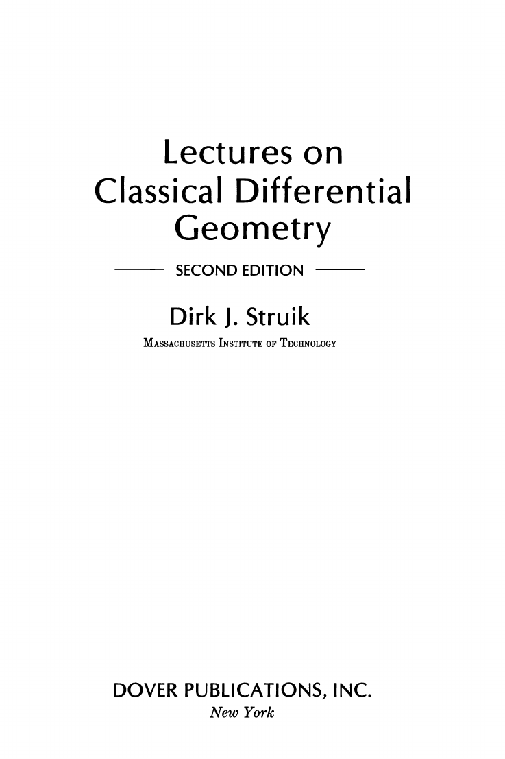 Second Edition Lectures on Classical Differential Geometry