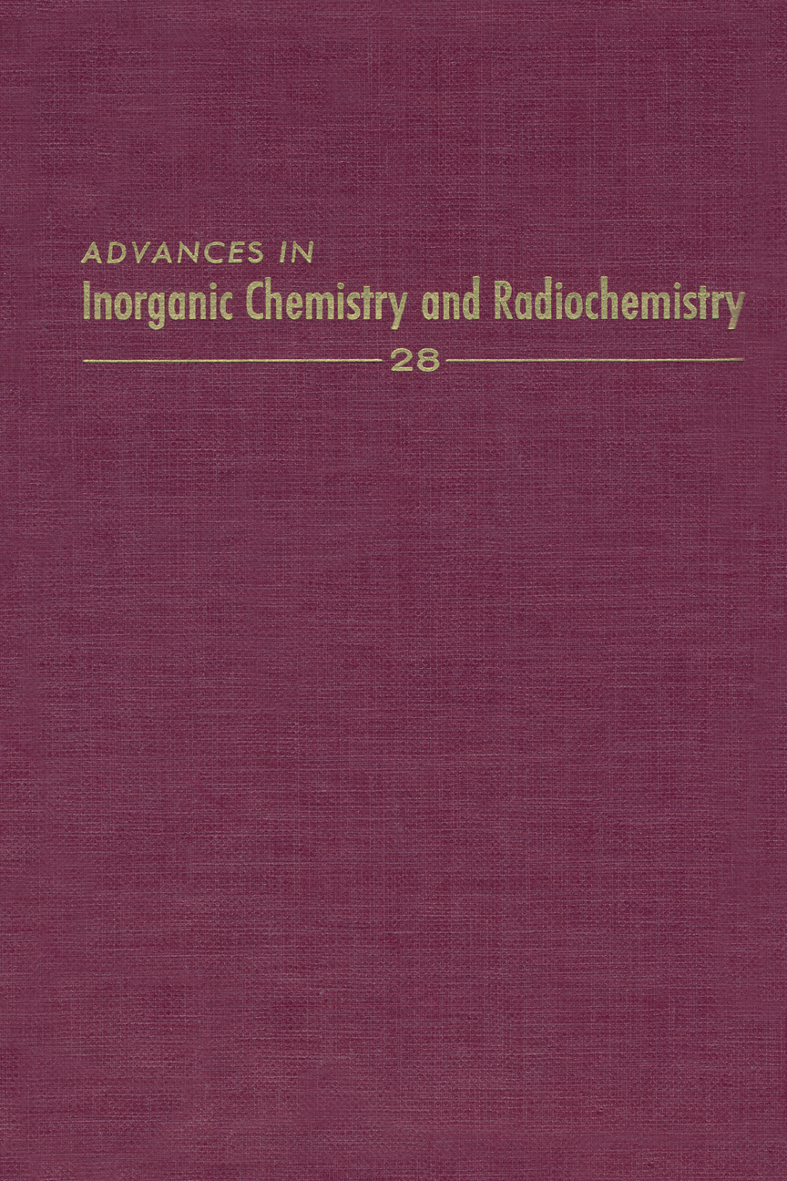 Advances in Inorganic Chemistry and Radiochemistry, Volume 28