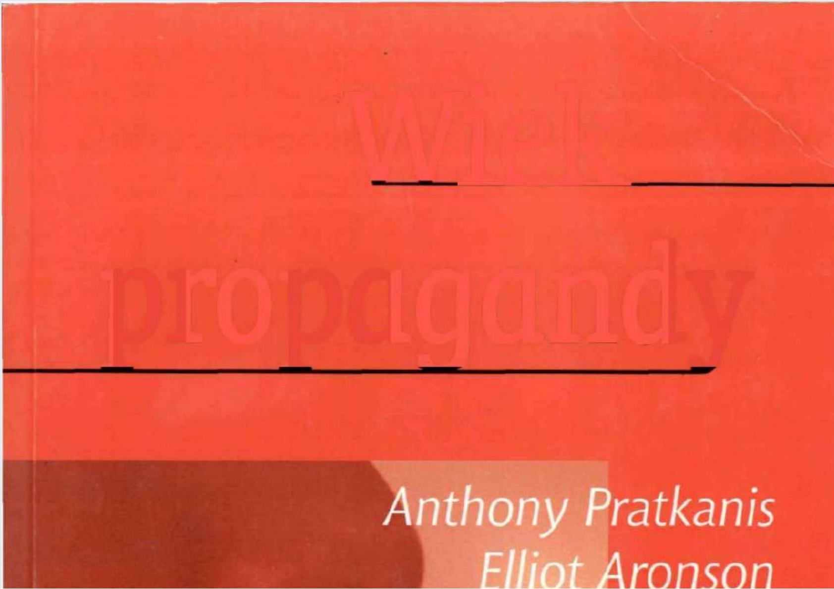A Pratkanis E Aronson Wiek Propagandy Pdf Document