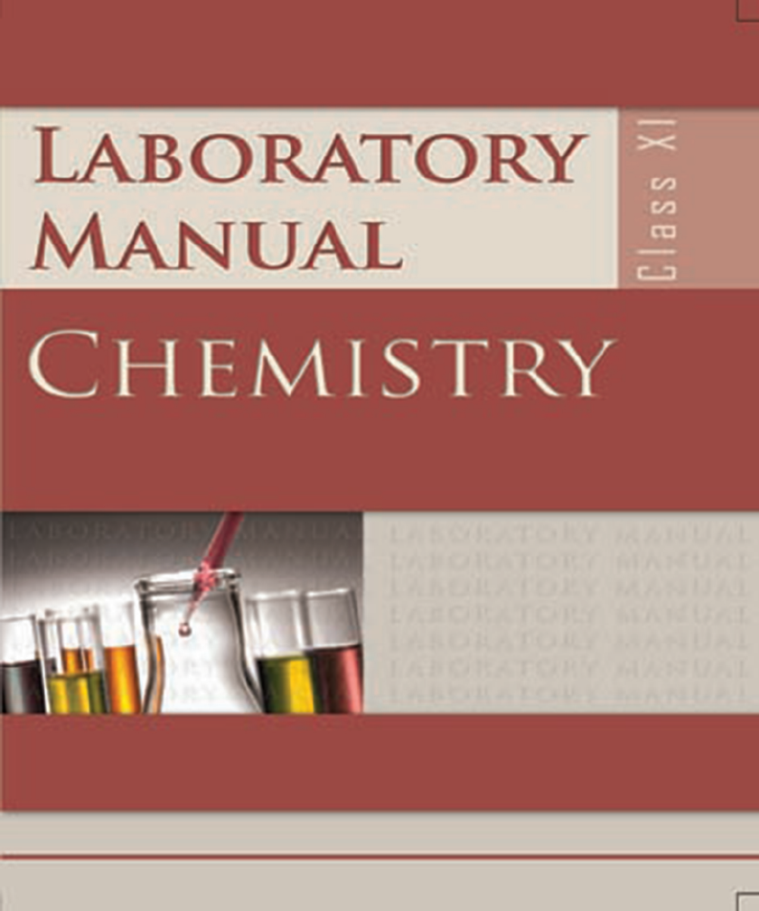 Class XI Chemistry Lab Manual